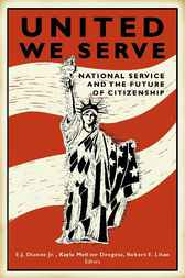 United we Serve by E.J. Dionne