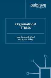 Organizational Stress by Jane Cranwell-Ward
