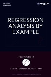 Regression Analysis by Example by Samprit Chatterjee
