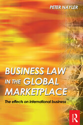 Business Law in the Global Market Place by Peter Nayler