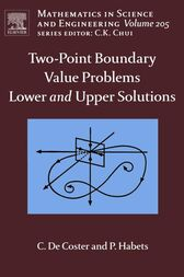 Two-Point Boundary Value Problems by C. De Coster