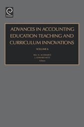 Advances in Accounting Education Teaching and Curriculum Innovations, Volume 6