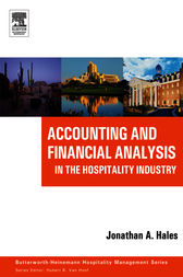 Accounting and Financial Analysis in the Hospitality Industry by Jonathan Hales