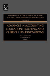 Advances in Accounting Education by Bill N. Schwartz