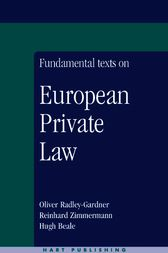 Fundamental Texts on European Private Law by Oliver Radley-Gardner