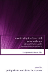 Monitoring Fundamental Rights in the EU by Philip Alston