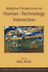 Adaptive Perspectives on Human-Technology Interaction
