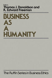 Business As a Humanity by Thomas Donaldson