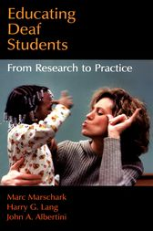 Educating Deaf Students by Marc Marschark