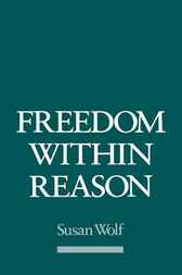 Freedom within Reason