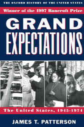 Grand Expectations by James T. Patterson