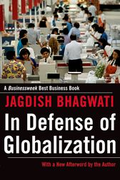 bhagwati in defense of globalization essay In this course the students are assessed by a single long, 4000 word essay on a globalization topic of their choice,  bhagwati, j (2004) in defense of globalization.