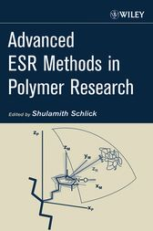 Advanced ESR Methods in Polymer Research by Shulamith Schlick