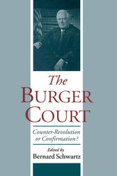 The Burger Court by Bernard Schwartz