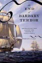The End of Barbary Terror by Frederick C. Leiner