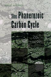 The Phanerozoic Carbon Cycle by Robert A. Berner