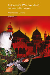 Indonesia's War over Aceh by Matt Davies