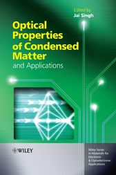 Optical Properties of Condensed Matter and Applications by Jai Singh