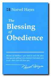 The Blessing of Obedience by Norvel Hayes