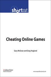 Cheating Online Games (Digital Short Cut) by Gary McGraw