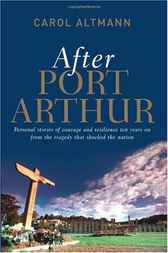 After Port Arthur by Carol Altmann