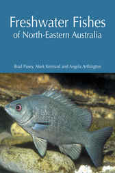 Freshwater Fishes of North-Eastern Australia by Brad Pusey