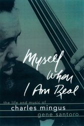 Myself When I Am Real by Gene Santoro
