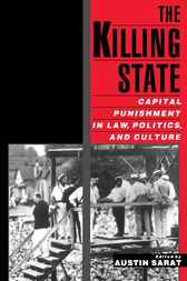 The Killing State by Austin Sarat