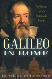 Galileo in Rome by William R. Shea