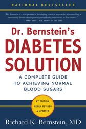 Dr. Bernstein's Diabetes Solution by Richard K. Bernstein