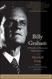 Billy Graham by Marshall Frady