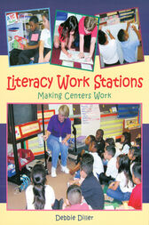 Literacy Work Stations by Debbie Diller