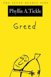 Greed by Phyllis A. Tickle