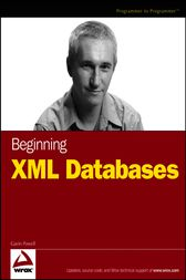 Beginning XML Databases by Gavin Powell