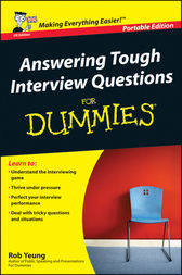 Answering Tough Interview Questions for Dummies by Rob Yeung