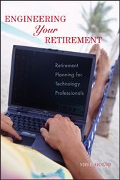 Engineering Your Retirement by Mike Golio