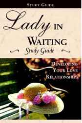 Lady In Waiting Study Guide by Debby Jones