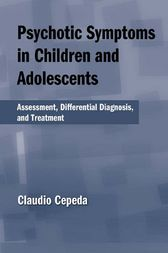 Psychotic Symptoms in Children and Adolescents