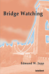 Bridge watching by Edmund W. Jupp