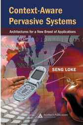 Context-Aware Pervasive Systems by Seng Loke