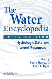 The Water Encyclopedia, Third Edition by Jr. Fierro