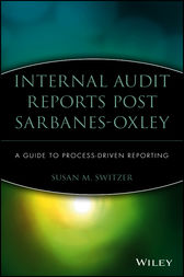 Internal Audit Reports Post Sarbanes-Oxley by Susan M. Switzer