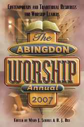 Abingdon Worship Annual 2007 by Mary Scifres