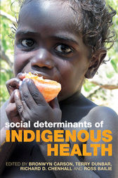 Social Determinants of Indigenous Health by Bronwyn Carson