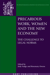 Precarious Work, Women, and the New Economy by Judy Fudge