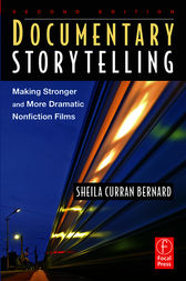 Documentary Storytelling by Sheila Curran Bernard