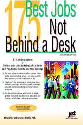 175 Best Jobs Not Behind a Desk by Farr; Shatkin