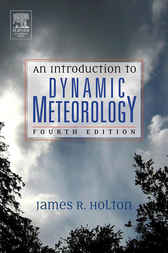 An Introduction to Dynamic Meteorology by James R. Holton
