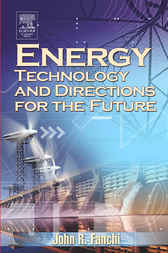 Energy Technology and Directions for the Future by PhD Fanchi