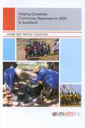 Helping Ourselves - Community Responses to AIDS in Swaziland by World Health Organization